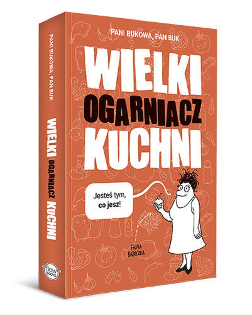 Pani Bukowa, Pan Buk – Wielki ogarniacz kuchni