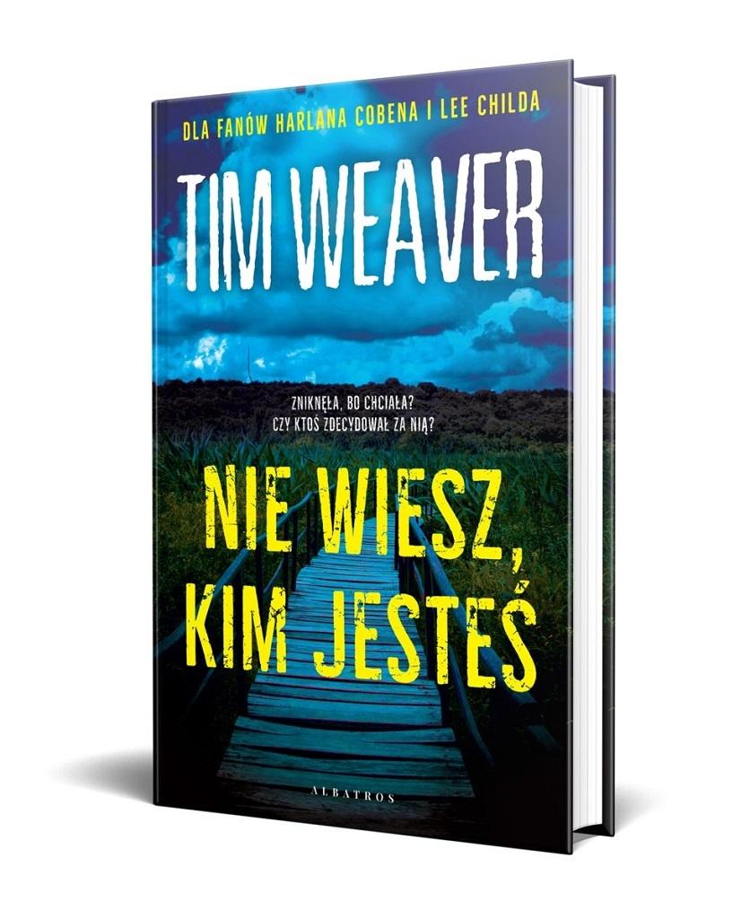 Tim Weaver – Nie wiesz, kim jesteś
