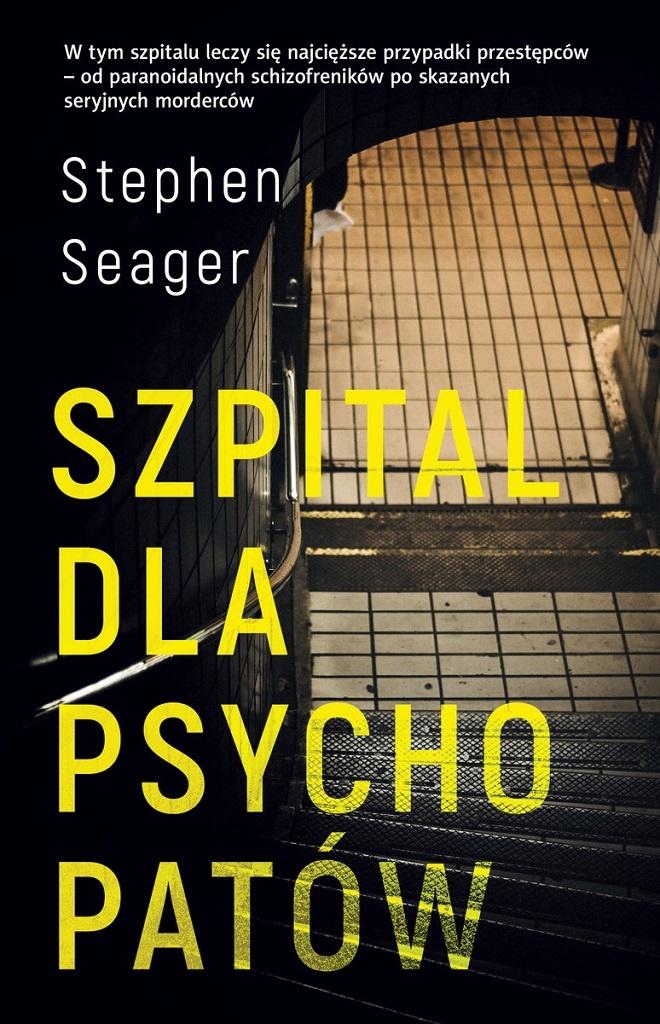 Stephen Seager – Szpital dla psychopatów