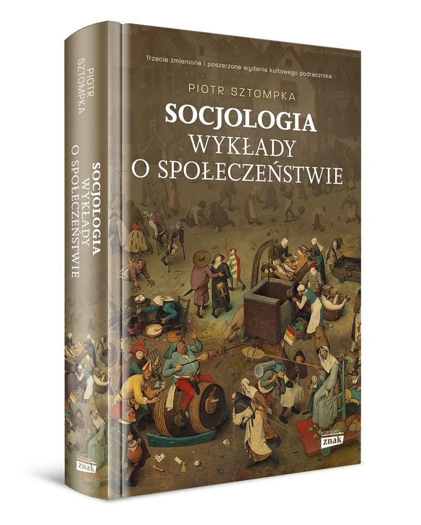 Prof. dr hab. Piotr Sztompka – Socjologia. Wykłady o społeczeństwie