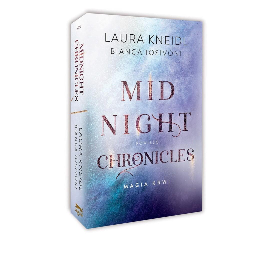 Laura Kneidl, Bianca Iosivoni – Magia krwi. Cykl: Midnight Chronicles, t. 2