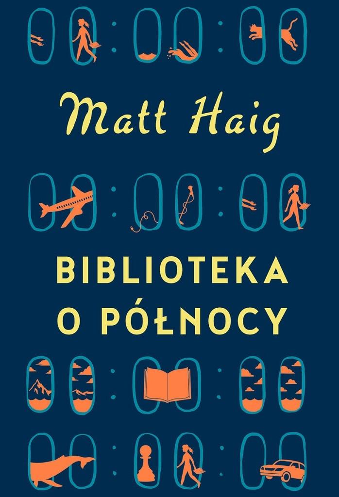 Matt Haig – Biblioteka o Północy
