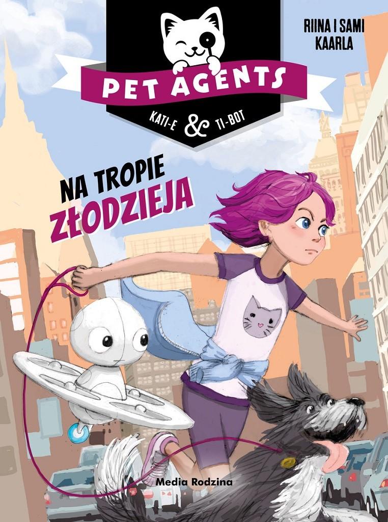 Riina Kaarla, Sami Kaarla – Pet Agents 2. Na tropie złodzieja