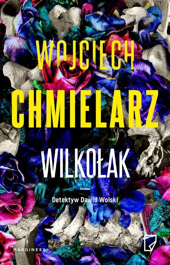 Wojciech Chmielarz – Wilkołak