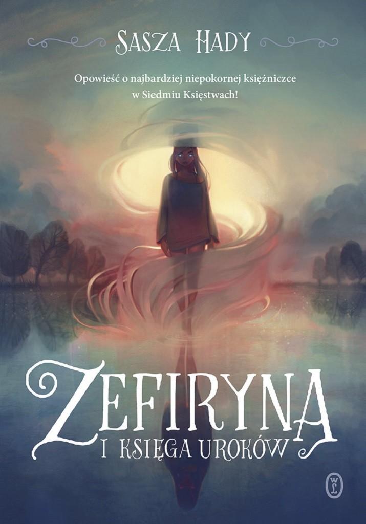 Sasza Hady – Zefiryna i księga uroków