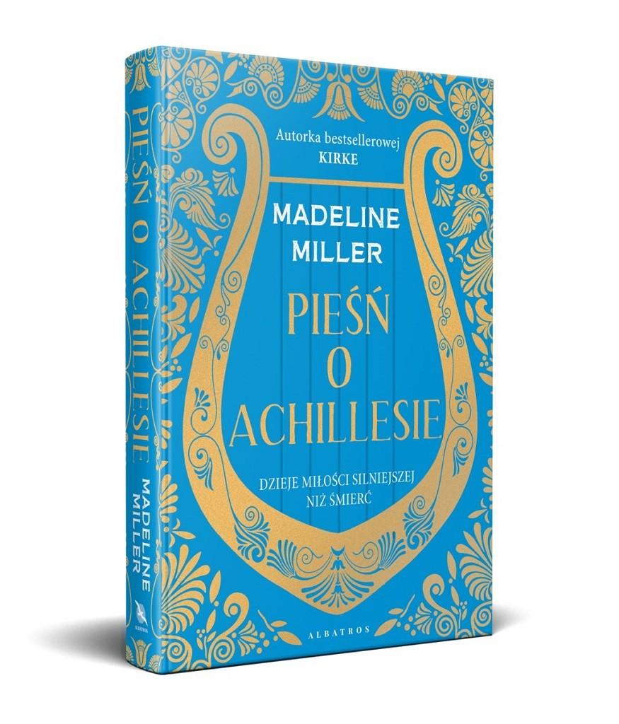 Madeline Miller – Pieśń o Achillesie
