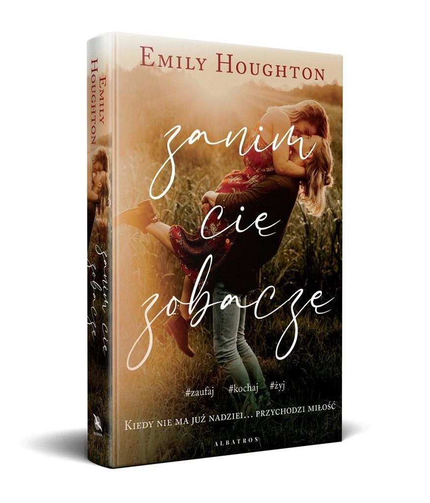 Emily Houghton – Zanim cię zobaczę