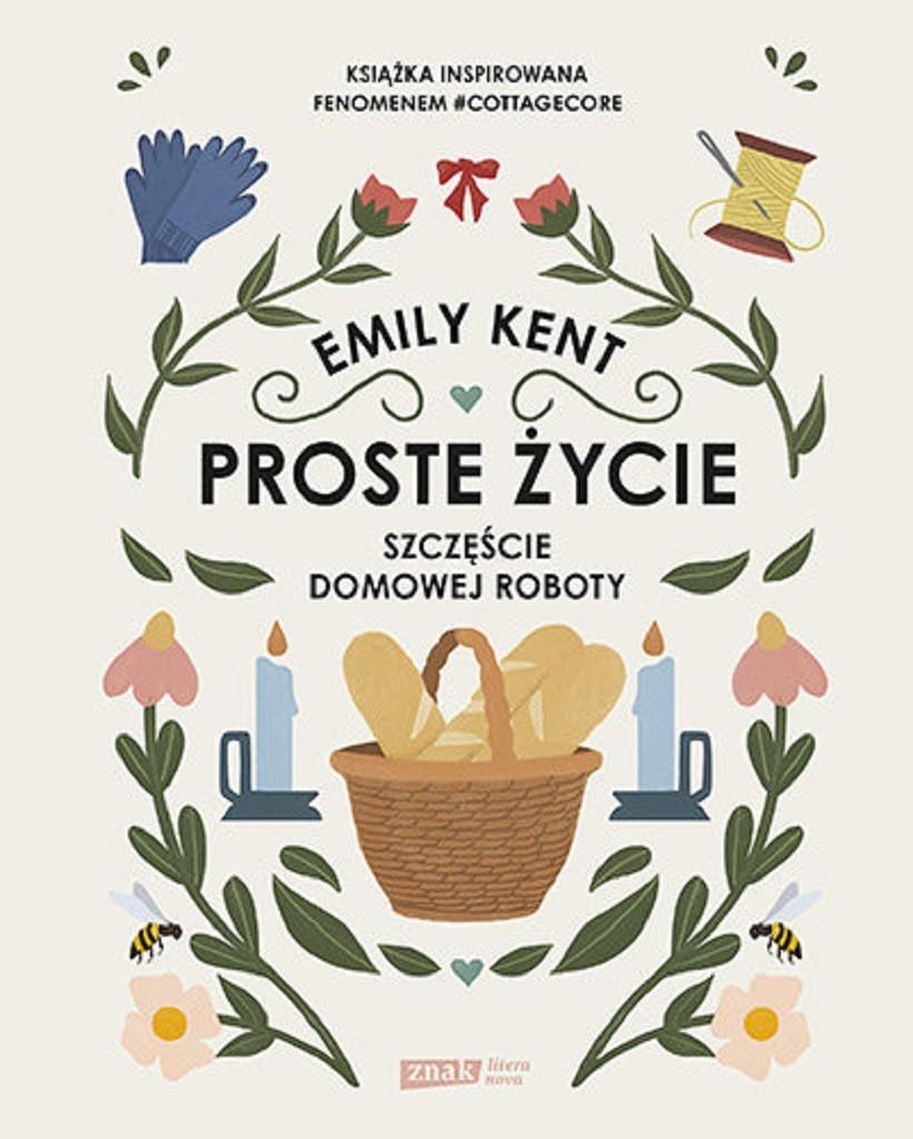 Emily Kent – Proste życie