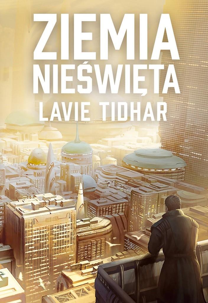 Lavie Tidhar – Ziemia nieświęta