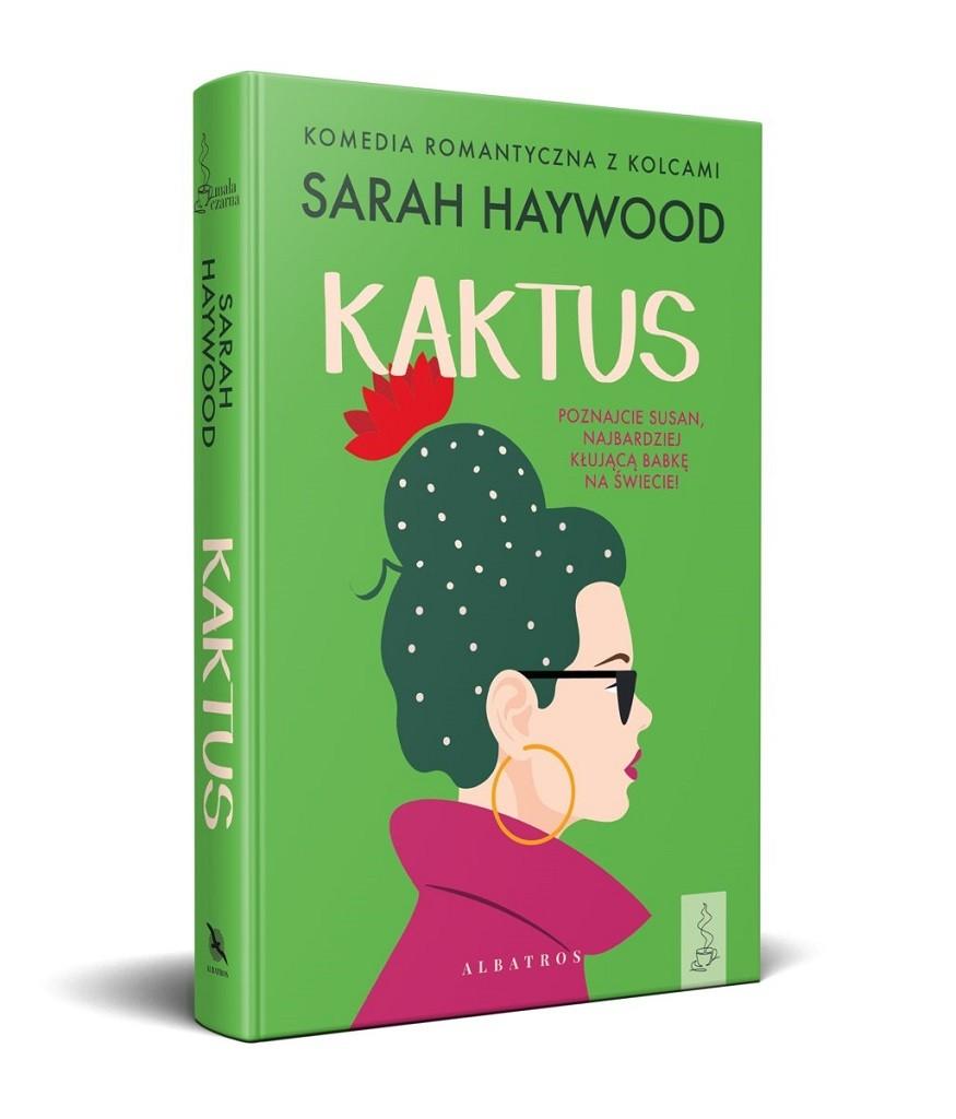 Sarah Haywood – Kaktus