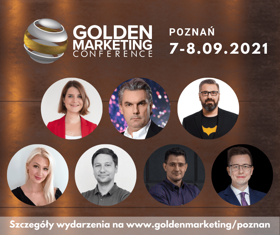 Janina Bąk, Paweł Tkaczyk, dr Aleksander Poniewierski i TikTok na Golden Marketing Conference  w Poznaniu 7-8 września!