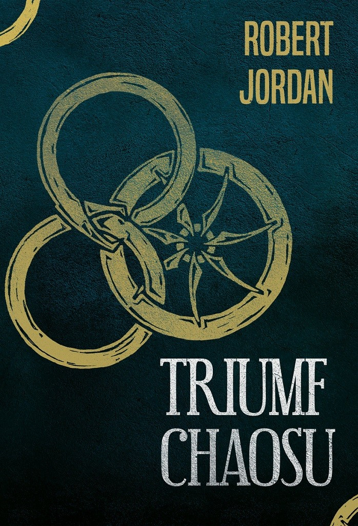 Robert Jordan – Triumf chaosu