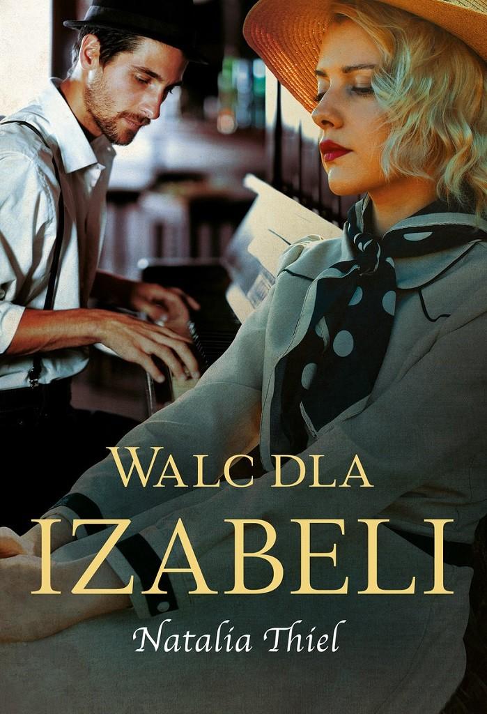 Natalia Thiel – Walc dla Izabeli