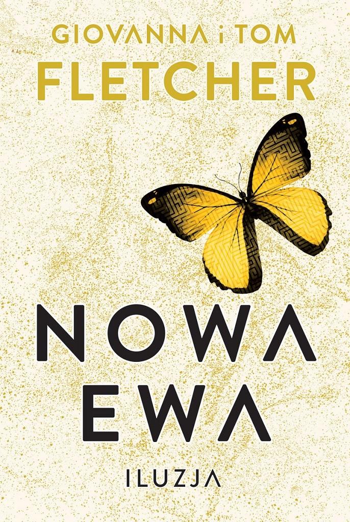 Giovanna i Tom Fletcher – Nowa Ewa. Iluzja