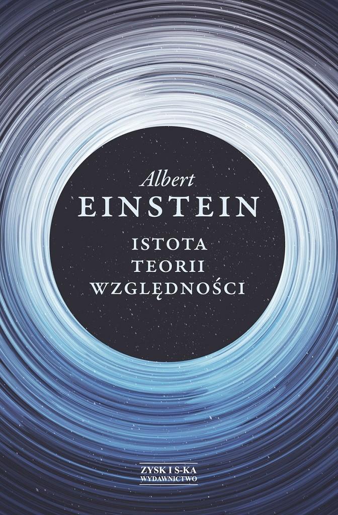 Albert Einstein – Istota teorii względności