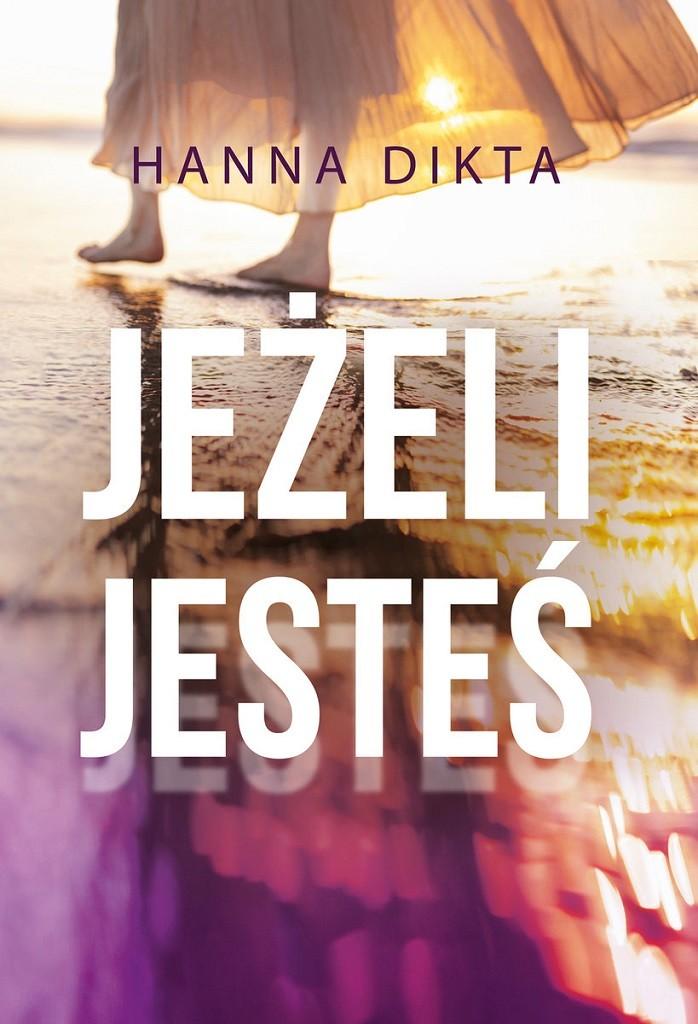 Hanna Dikta – Jeżeli jesteś