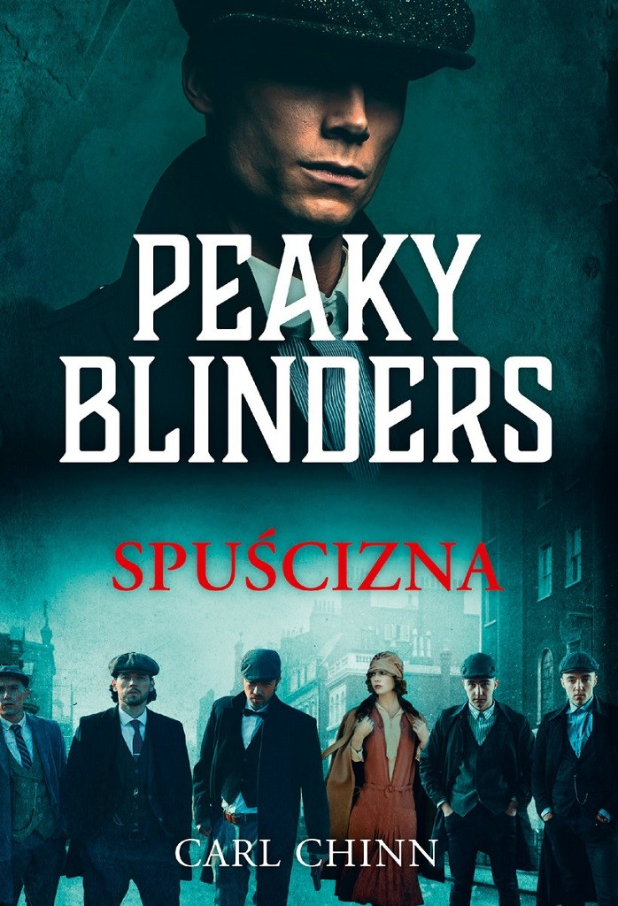 Carl Chinn – Peaky Blinders. Spuścizna