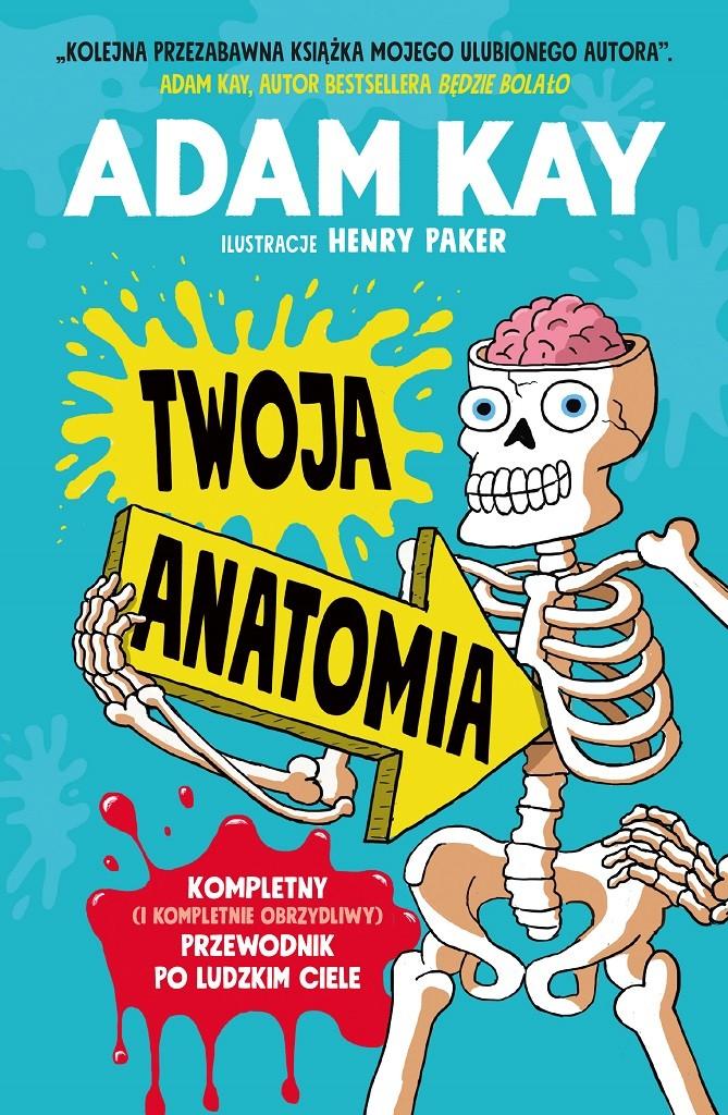 Adam Kay – Twoja anatomia