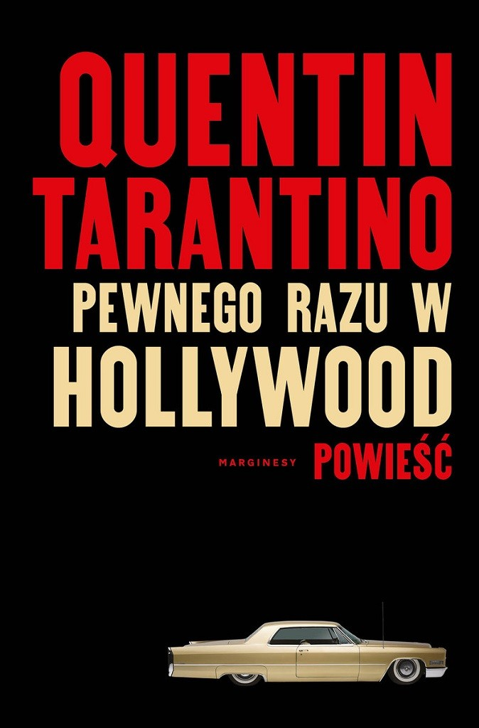 Quentin Tarantino – Pewnego razu w Hollywood